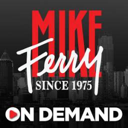 Mike Ferry On Demand